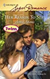 Her Reason to Stay, Anna Adams, 0373714947