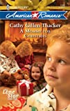A Mommy for Christmas, Cathy Gillen Thacker, 0373752903
