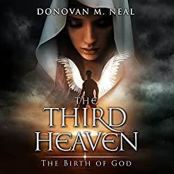 The Third Heaven: The Birth of God