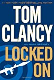Locked On, Tom Clancy and Mark Greaney, 039915731X