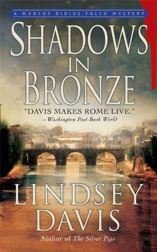 Shadows in Bronze: A Marcus Didius Falco Mystery (Marcus Didius Falco Mysteries Book 2)