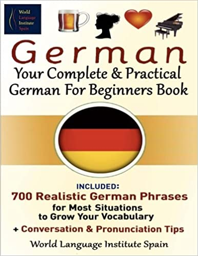 Amazoncom German Your Complete Practical German For Beginners - The most complete language in the world
