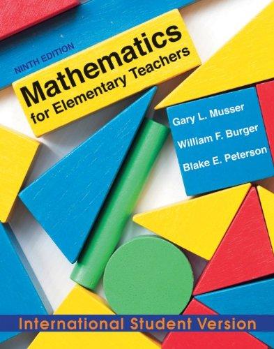 Mathematics for Elementary Teachers: A Contemporary Approach - Gary L. Musser; Blake E. Peterson; William F. Burger