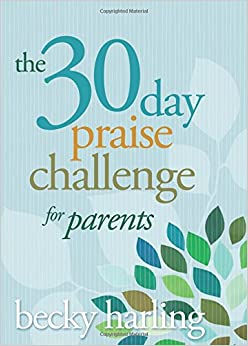 Book The 30-Day Praise Challenge for Parents