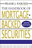 img - for The Handbook of Mortgage-Backed Securities (text only)6th (Sixth) edition by F. Fabozzi book / textbook / text book
