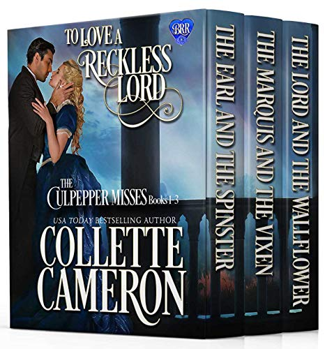 To Love a Reckless Lord: Historical Regency Romance Novels (The Blue Rose Regency Romances: The Culpepper Misses)