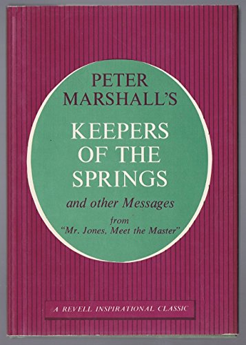(Peter Marshall's Keepers of the Springs and Other)