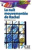 La nuit mouvementée de Rachel - Niveau 6 - Lecture Découverte - Livre