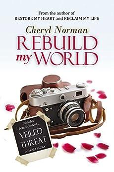 Rebuild My World by [Norman, Cheryl]