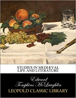 Book Studies in mediæval life and literature