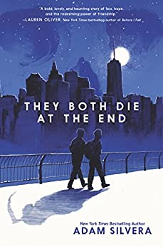 They Both Die at the End by [Silvera, Adam]