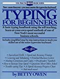 Typing for Beginners: A Basic Typing Handbook Using the Self-Teaching, Learn-at-Your-Own-Speed Methods of One of New York's Most Successful Business Schools (The Practical Handbook Series)