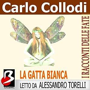 La Gatta Bianca [The White Cat] Audiobook