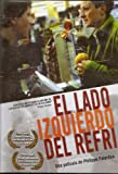 El Lado Izquierdo del Refri (Original French Title: La Moitie Gauche Du Frigo) aka The Left Side Of The Fridge [*Ntsc/region 0 Dvd. Import-latin America] - No English Options