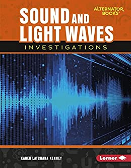 Sound and light waves investigations key questions in physical sound and light waves investigations key questions in physical science alternator books tm fandeluxe Images