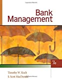 By Timothy W. Koch Bank Management (7Th Seventh Edition) [Hardcover]
