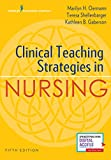 img - for Clinical Teaching Strategies in Nursing, Fifth Edition book / textbook / text book