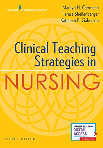 Clinical Teaching Strategies in Nursing, Fifth Edition