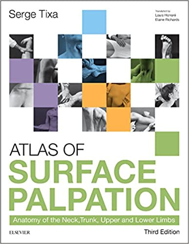 Atlas of Surface Palpation: Anatomy of the Neck, Trunk, Upper and ...
