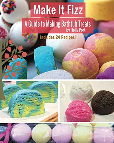 Make It Fizz: A Guide to Making Bathtub Treats (Best Lotion For Soft Hands)
