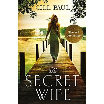 The Secret Wife: A captivating story o