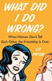 What Did I Do Wrong?, Liz Pryor, 0743286324