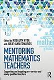 Mentoring Mathematics Teachers, , 0415819903