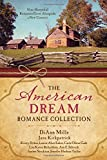 img - for The American Dream Romance Collection: Nine Historical Romances Grow Alongside a New Country book / textbook / text book