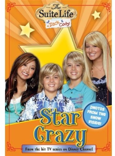 Star Crazy (The Suite Life of Zack & Cody, Vol. 6)