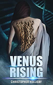 Venus Rising by [Holliday, Christopher]