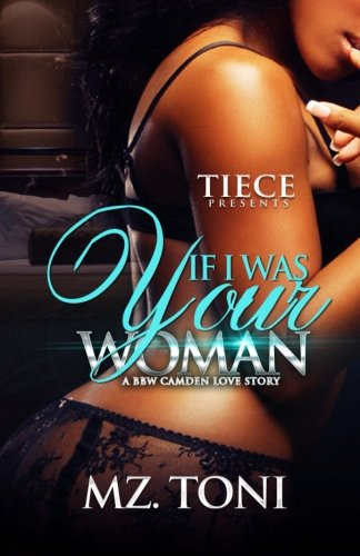 Books : If I was Your Woman: A BBW Camden Love Story (Volume 1)