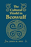 The Cultural World In Beowulf (Anthropological