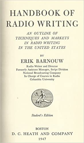 handbook of radio writing an outline of techniques and markets in