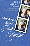 img - for Much Ado About Jessie Kaplan book / textbook / text book