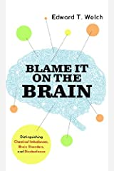 Blame it on the Brain Kindle Edition