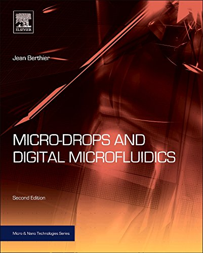 Micro Drops And Digital Microfluidics  Second Edition  Micro And Nano Technologies