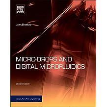 Micro-Drops and Digital Microfluidics, Second Edition (Micro and Nano Technologies)
