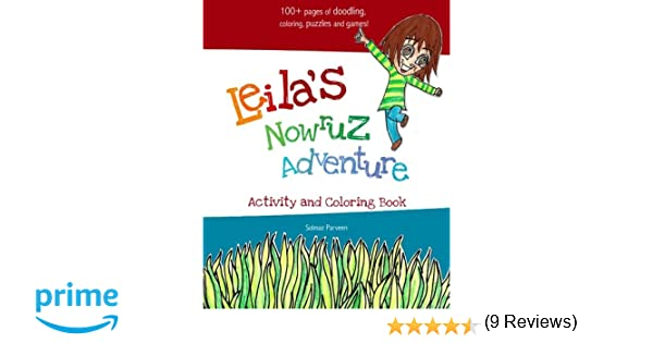Leila's Nowruz Adventure: Activity and Coloring Book: Solmaz ...