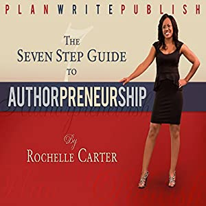 The 7-Step Guide to Authorpreneurship Audiobook