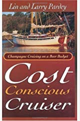 The Cost Conscious Cruiser Kindle Edition