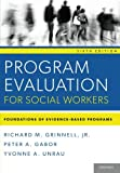 Program Evaluation for Social Workers 6th Edition
