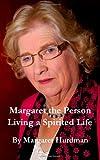 Margaret the Person, Margaret Hurdman, 1493780867