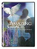 Amazing Grace: Hymns That Changed the World