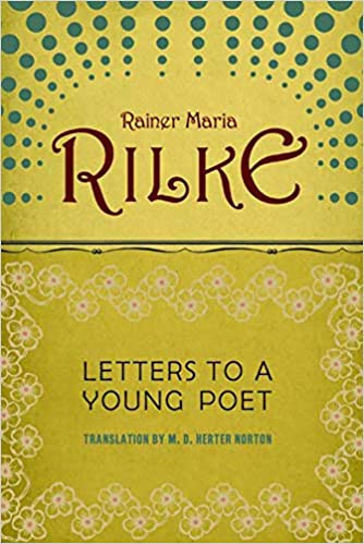 Letters to a Young Poet: Rainer Maria Rilke, M.D. Herter Norton: 8601400229385: Amazon.com: Books