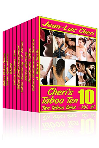 Cheri's Taboo Ten Vol. 1 (Cheri's Taboo Ten Boxset)