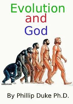 Evolution And God by [Duke Ph.D., Phillip]