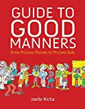 img - for Guide to Good Manners: From Precious Parents to Precious Kids book / textbook / text book