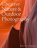 img - for Creative Nature & Outdoor Photography, Revised Edition book / textbook / text book