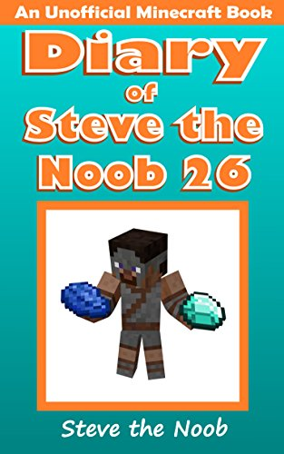 oob 26 (An Unofficial Minecraft Book) (Diary of Steve the Noob Collection) (Sheep Collection)