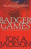 Badger Games, Jon A. Jackson, 0802139833